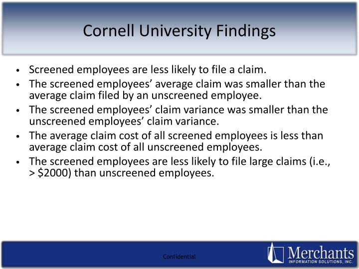 Screened employees are less likely to file a claim.