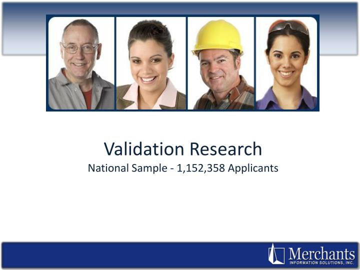 Validation Research