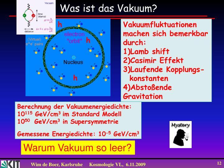 Was ist das Vakuum?