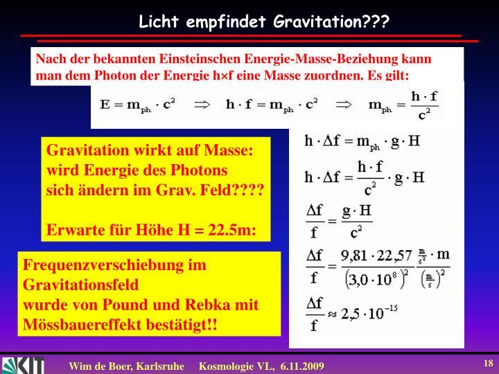 Licht empfindet Gravitation???