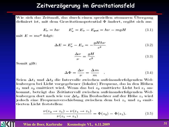 Zeitverzögerung im Gravitationsfeld