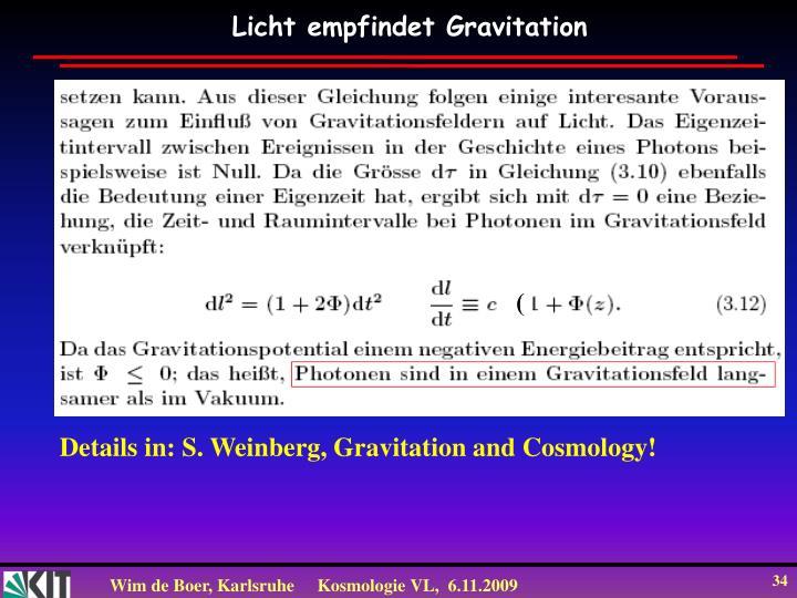 Licht empfindet Gravitation