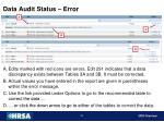 data audit status error