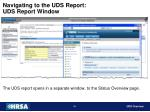 navigating to the uds report uds report window