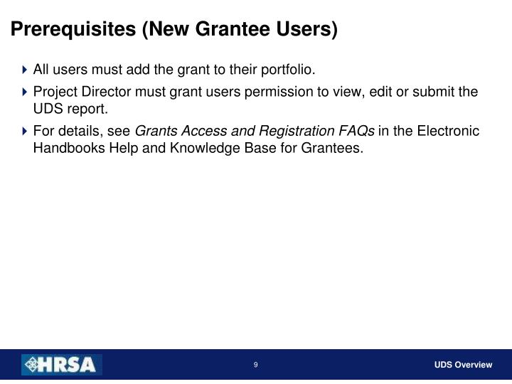 Prerequisites (New Grantee Users)
