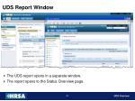 uds report window