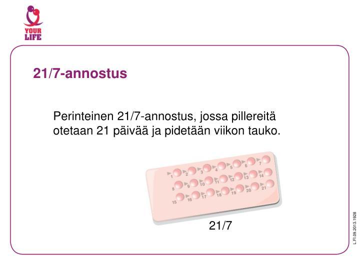 21/7-annostus