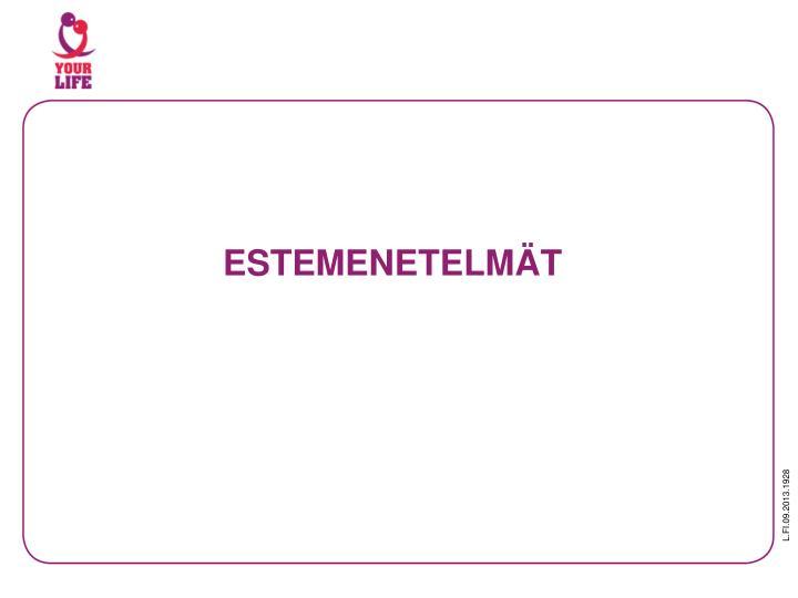 ESTEMENETELMÄT