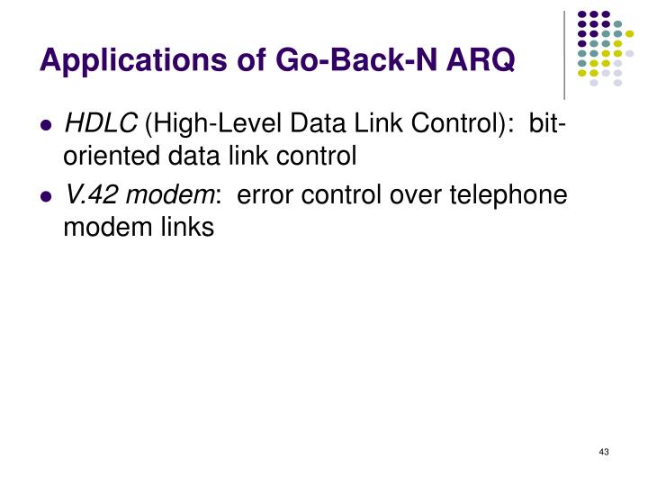 Applications of Go-Back-N ARQ