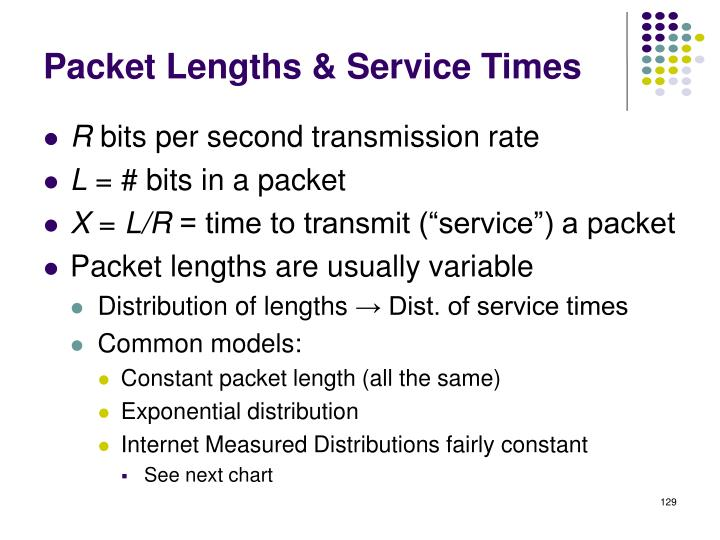 Packet Lengths & Service Times