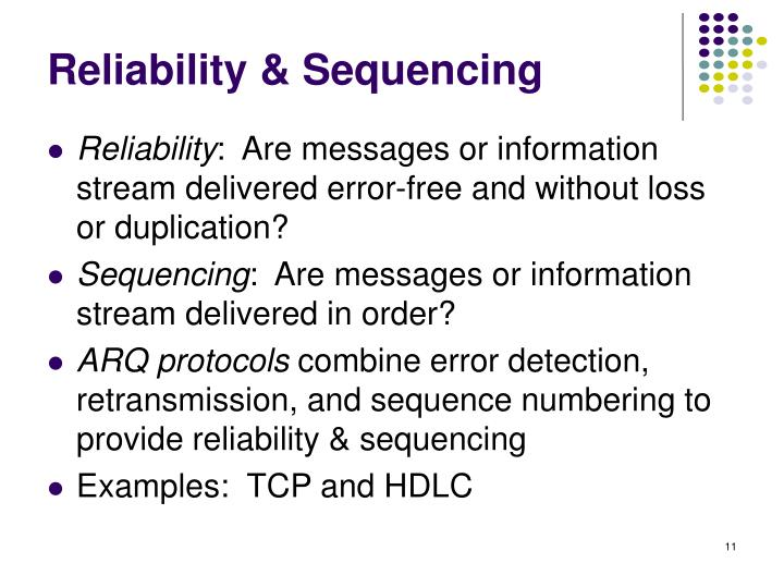 Reliability & Sequencing