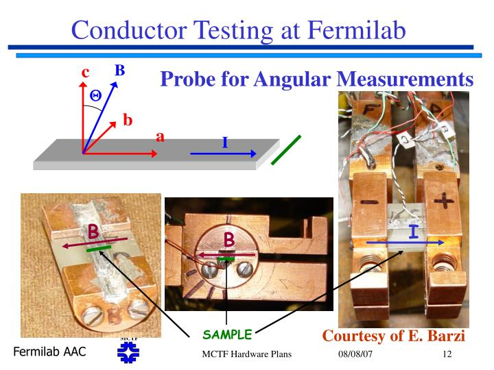 Conductor Testing at Fermilab
