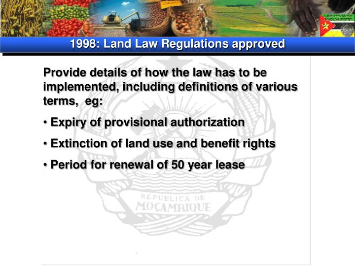 1998: Land Law Regulations approved