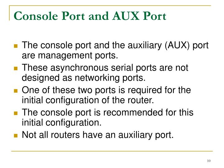 Console Port and AUX Port