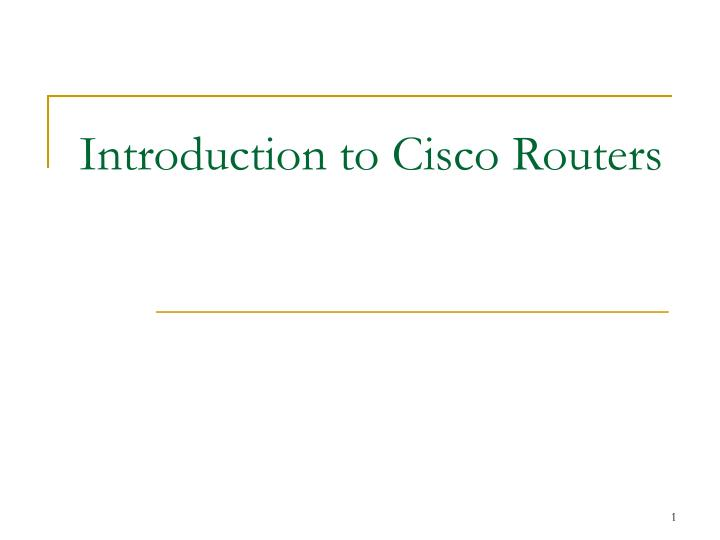 Introduction to Cisco Routers
