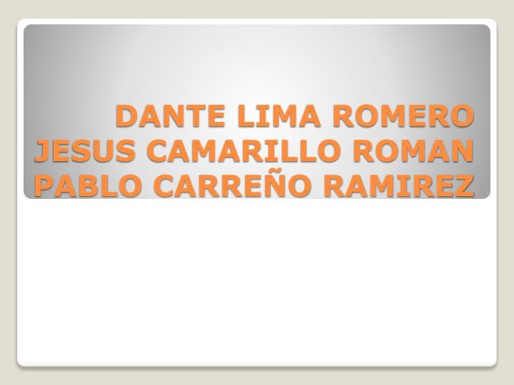 DANTE LIMA ROMERO