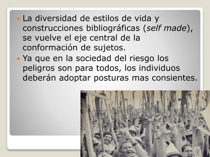 La diversidad de estilos de vida y construcciones bibliográficas (