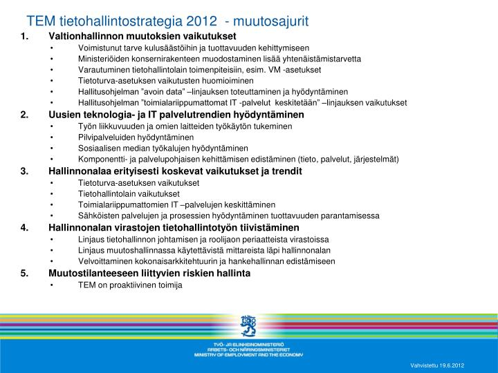 TEM tietohallintostrategia 2012  - muutosajurit