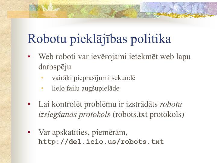Robotu pieklājības politika