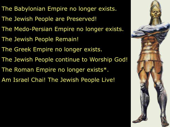 The Babylonian Empire no longer exists.