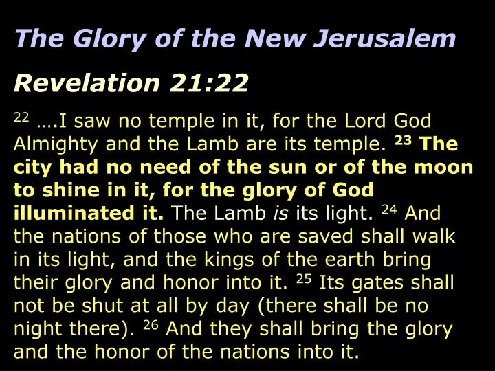 The Glory of the New Jerusalem