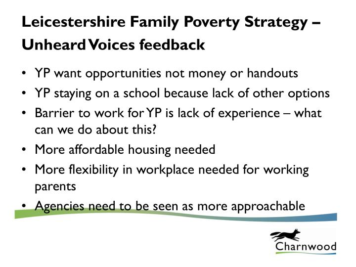 Leicestershire Family Poverty Strategy – Unheard Voices feedback