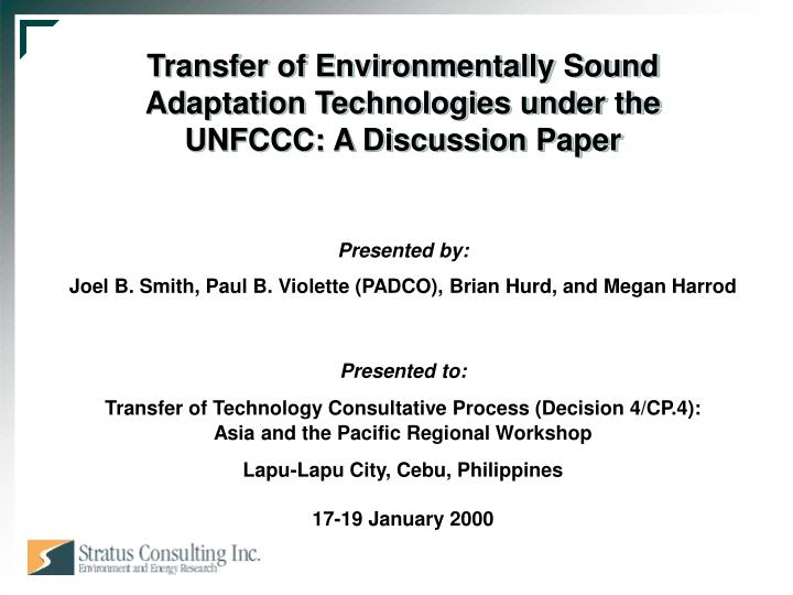 Transfer of environmentally sound adaptation technologies under the unfccc a discussion paper