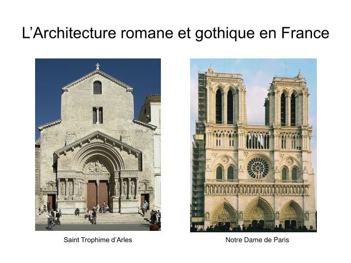 ppt l architecture romane et gothique en france