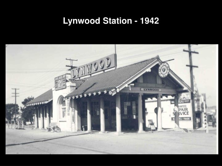 Lynwood Station - 1942