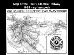map of the pacific electric railway 1925 system peak