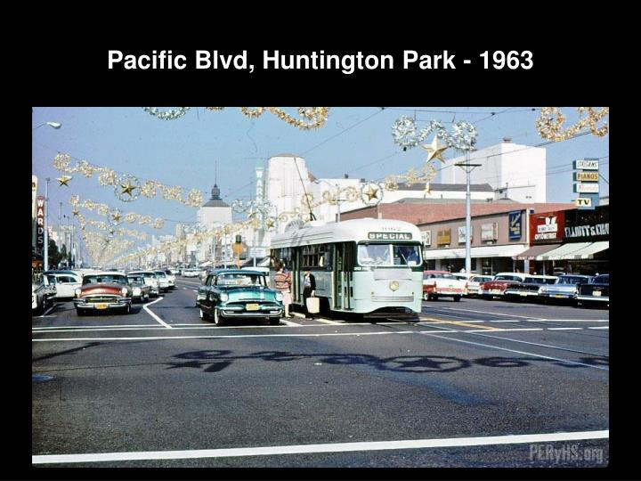 Pacific Blvd, Huntington Park - 1963
