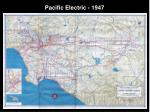pacific electric 1947