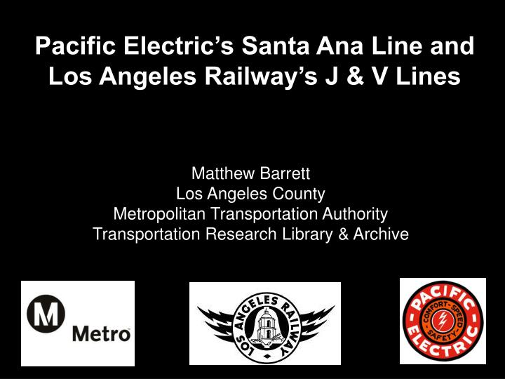 Pacific Electric's Santa Ana Line and