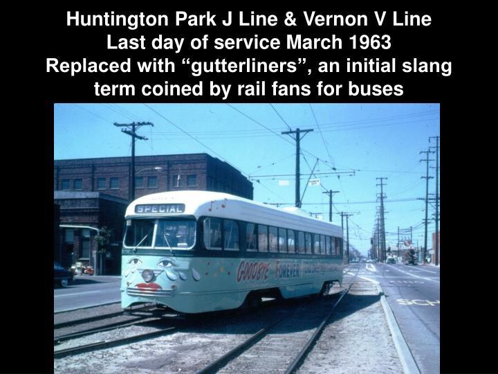 Huntington Park J Line & Vernon V Line