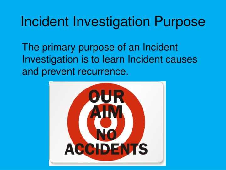 Incident Investigation Purpose