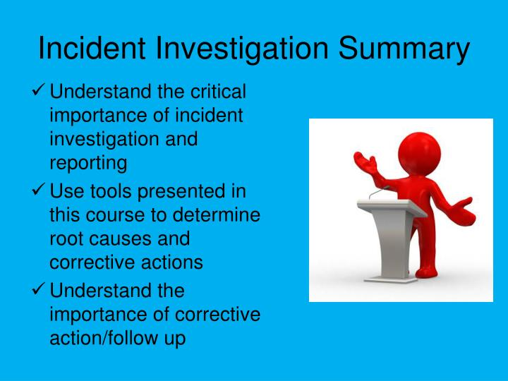 Incident Investigation Summary