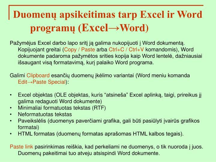 Duomenų apsikeitimas tarp Excel ir Word programų (