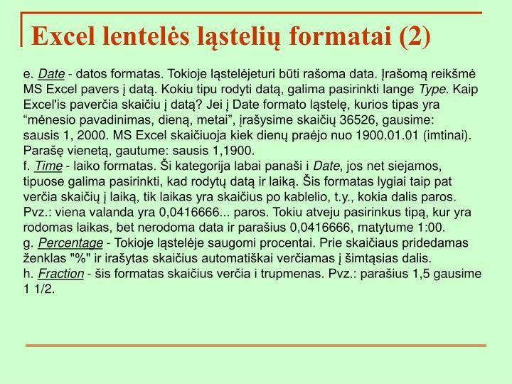 Excel lentelės ląstelių formatai (2)