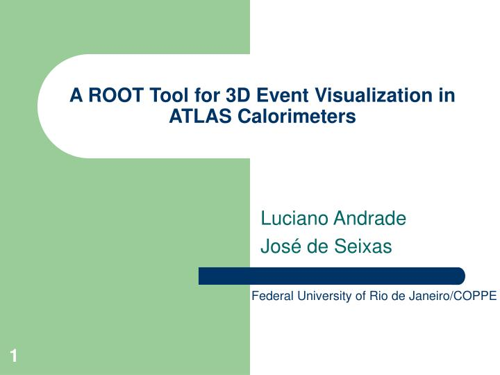A root tool for 3d event visualization in atlas calorimeters