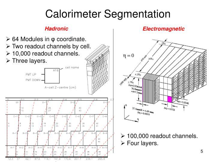 Calorimeter Segmentation