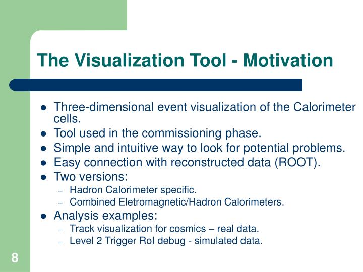 The Visualization Tool - Motivation
