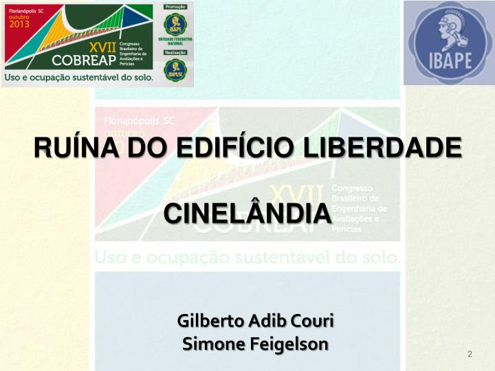 RUÍNA DO EDIFÍCIO LIBERDADE  CINELÂNDIA