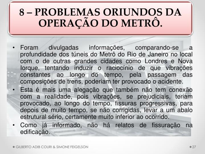 8  PROBLEMAS ORIUNDOS DA OPERAO DO METR.