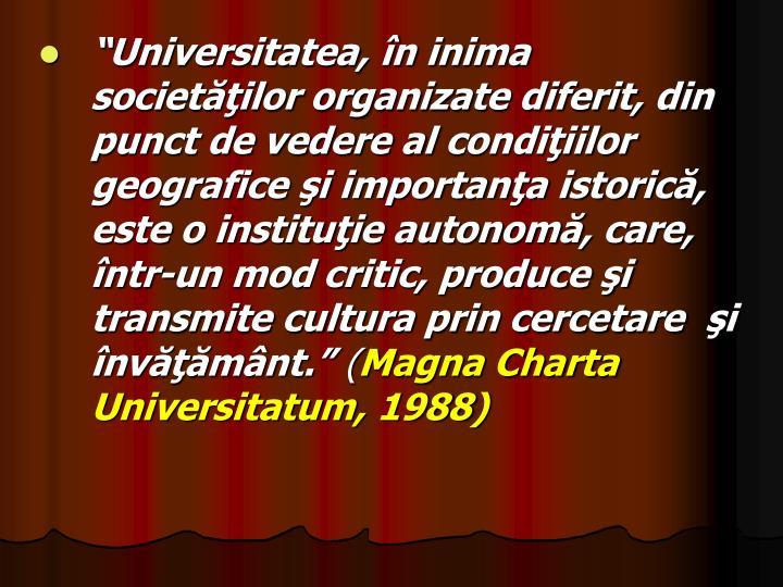 """""""Universitatea, în inima  societăţilor organizate diferit, din punct de vedere"""