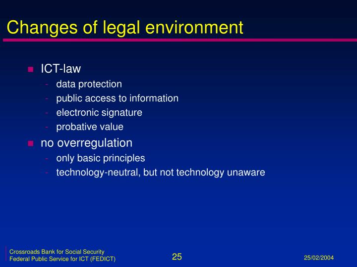 Changes of legal environment