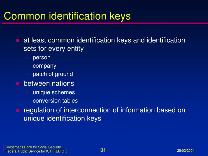 Common identification keys