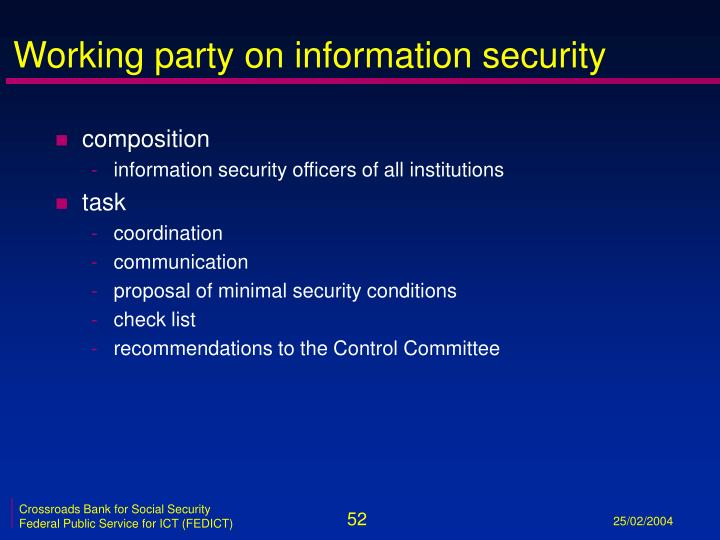 Working party on information security