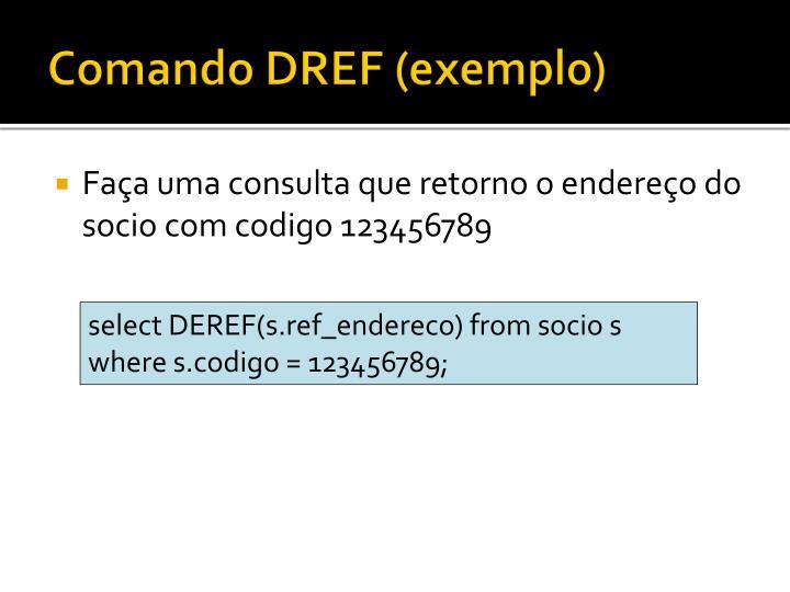 Comando DREF (exemplo)