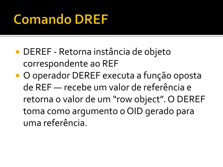 Comando DREF
