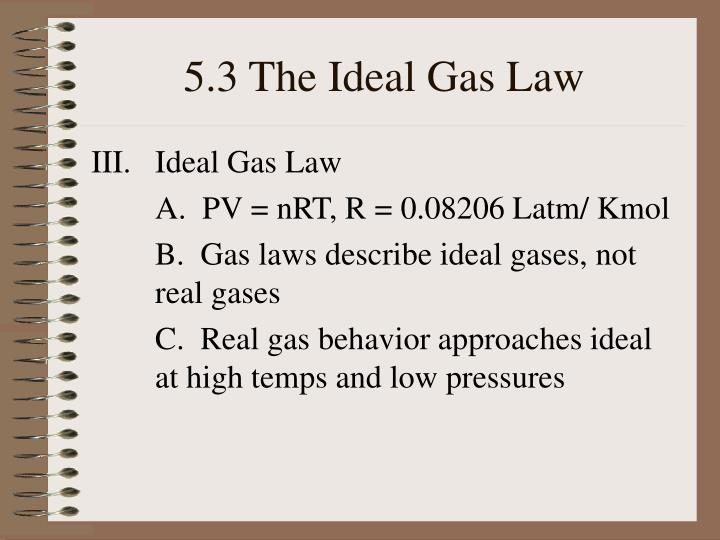 5.3 The Ideal Gas Law